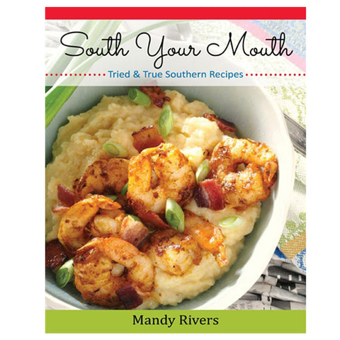 South Your Mouth Cookbook - TheMississippiGiftCompany.com
