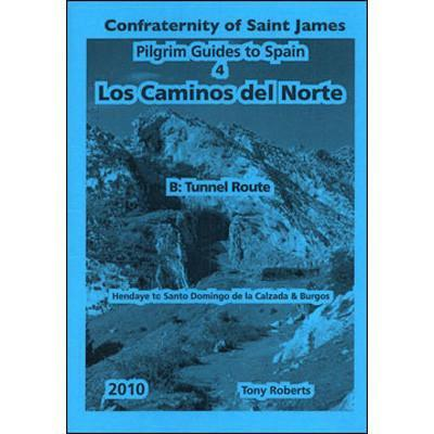 Books - 4B. Los Caminos del Norte: The Tunnel Route - Confraternity of Saint James