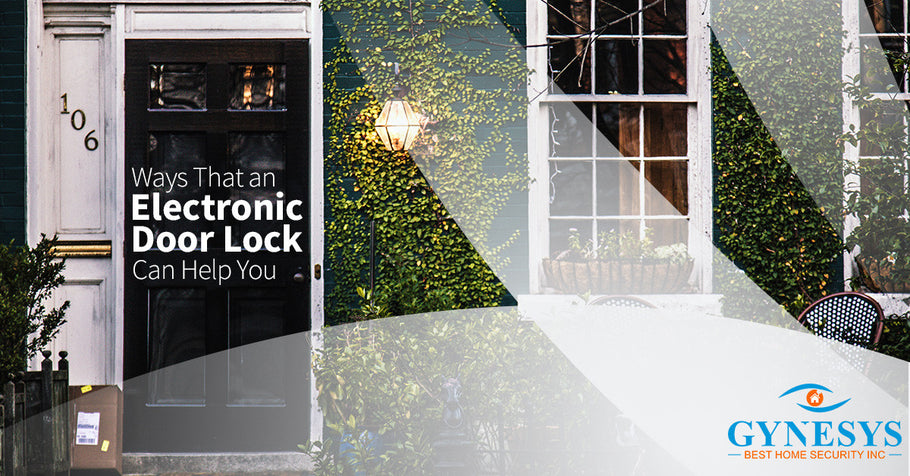 Ways That an Electronic Door Lock Can Help You