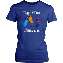 RIDE MORE - WORRY LESS - LADIES COTTON T-SHIRT