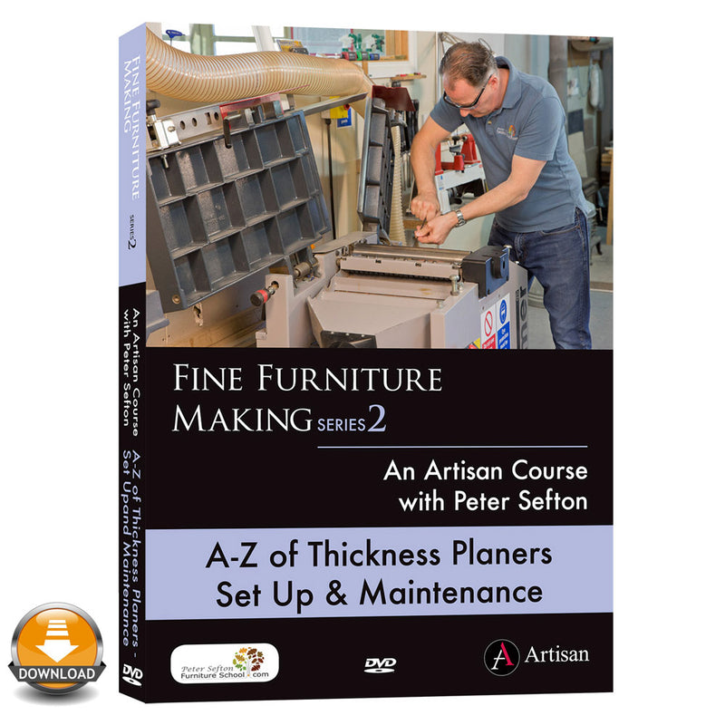A-Z of Thickness Planer Set Up & Maintenance - Peter Sefton - (Download)