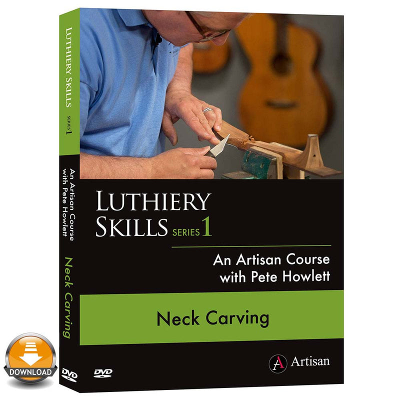 Neck Carving - Pete Howlett - (Download)