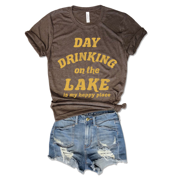 Day Drinking on the Lake is my Happy Place ... Funny Unisex Brown Triblend Tee
