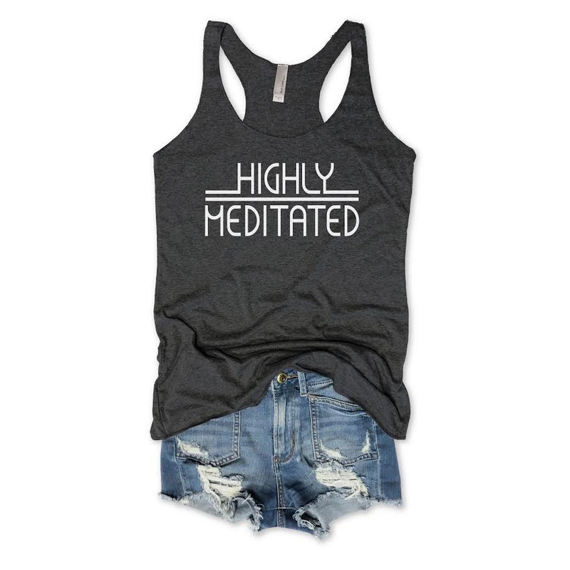 SALE! Highly Meditated... Charcoal Racerback tank