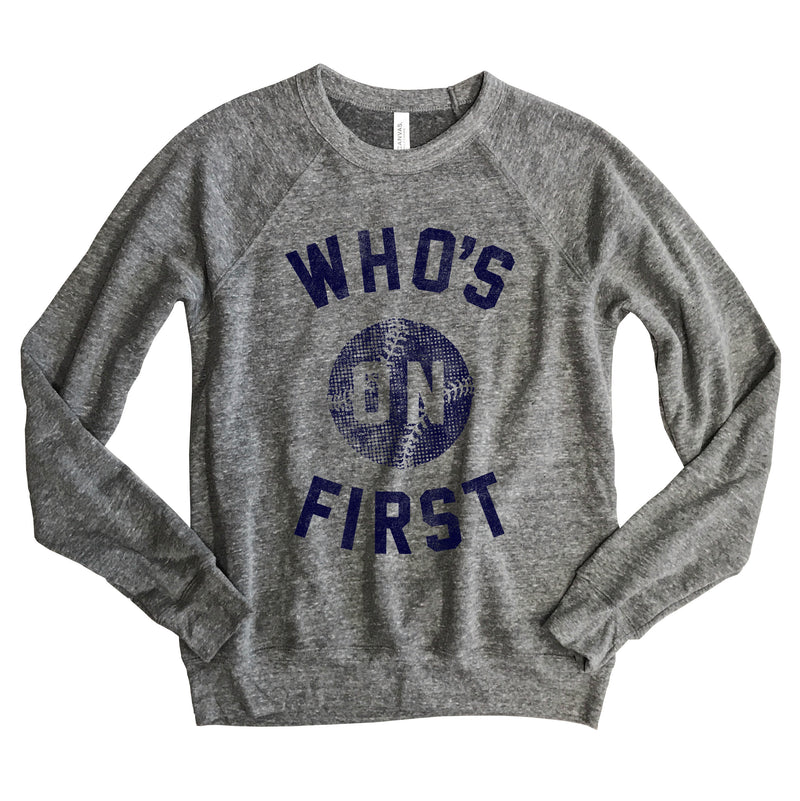 BASEBALL Who's On First... Funny Unisex Raglan Sweatshirt