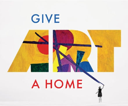 Give Art a Home Fundraiser - Save the Date!