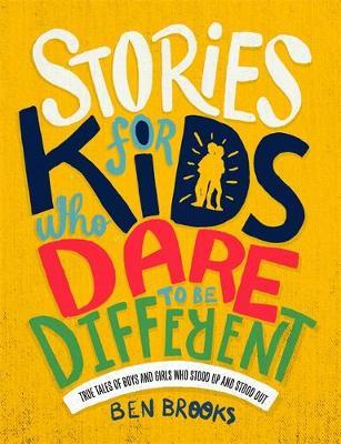 STORIES FOR KIDS WHO DARE/BE DIFFERENT