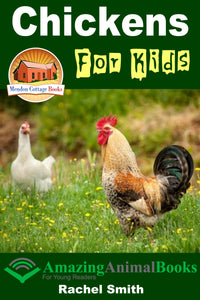 Chickens For Kids Amazing Animal Books For Young Readers