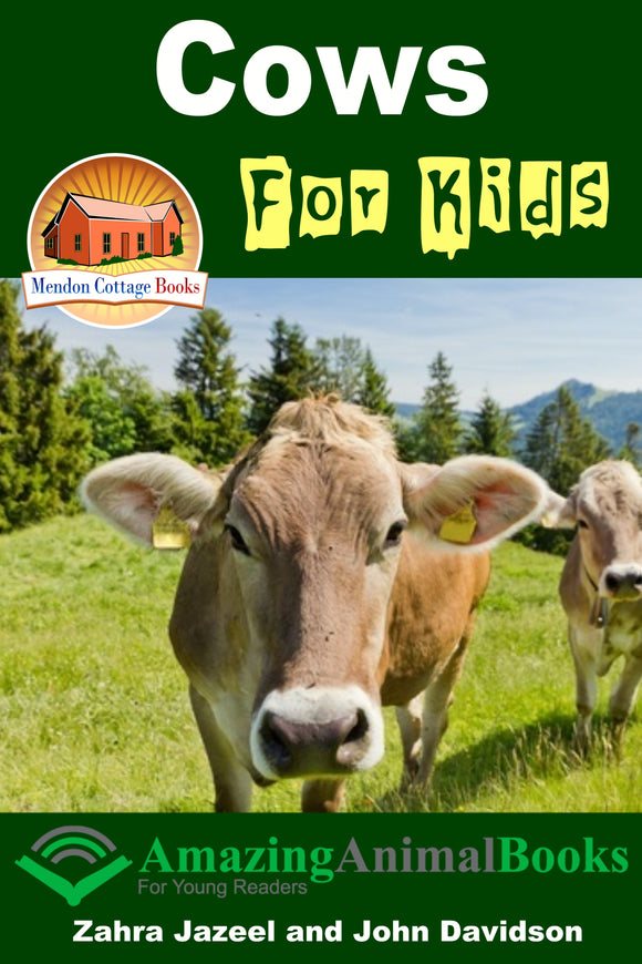Cows For Kids - Amazing Animal Books For Young Readers