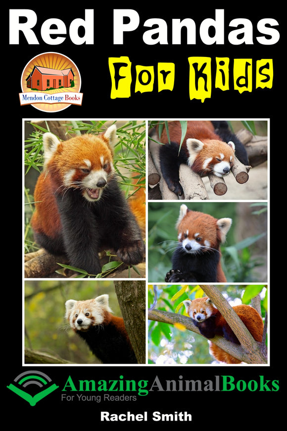 Red Pandas For Kids-  Amazing Animal Books For Young Readers