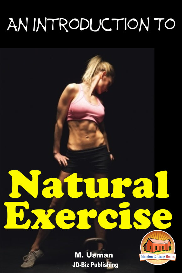 An Introduction to Natural Exercise