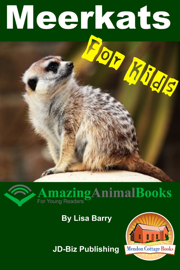 Meerkats For Kids  Amazing Animal Books for  Young Readers