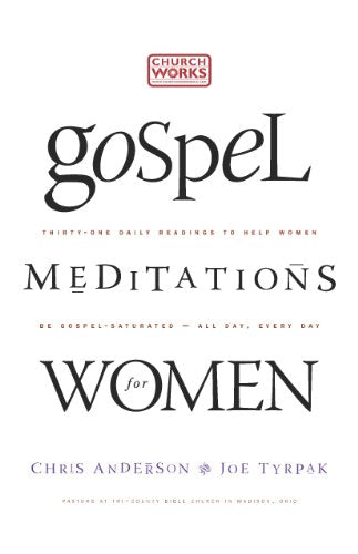 Gospel Meditations for Women