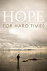 Hope for Hard Times - Tracts (25 pack)