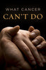 What Cancer Can't Do - Tracts (25 pack)