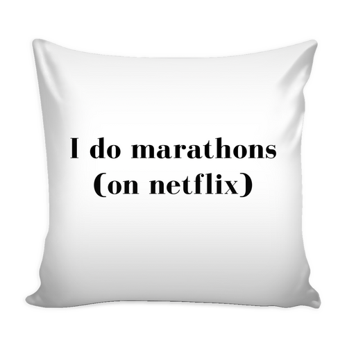 Marathons on Netflix Pillow | numinous.co