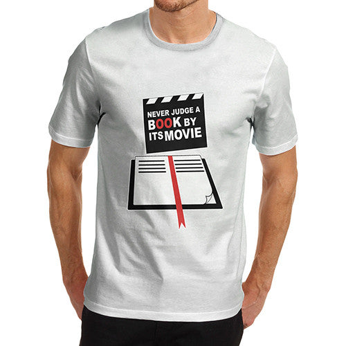 Men's Never Judge A Book By It's Movie Funny T-Shirt