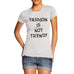 Womens Fashion Is Not Trendy T-Shirt