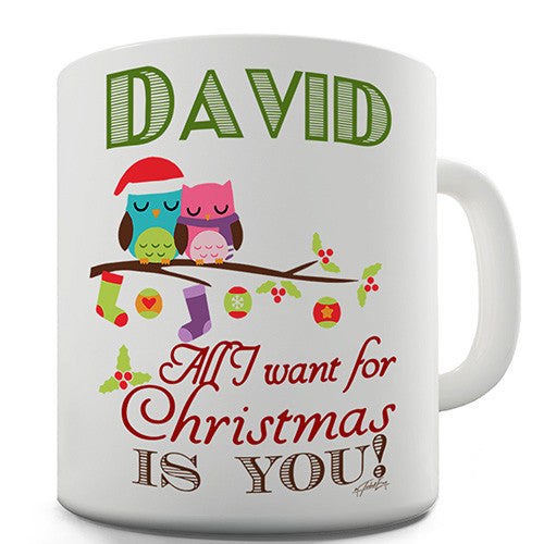 All I Want For Christmas Is You Personalised Mug