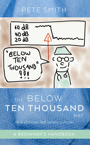 The Below Ten Thousand Way by Pete Smith