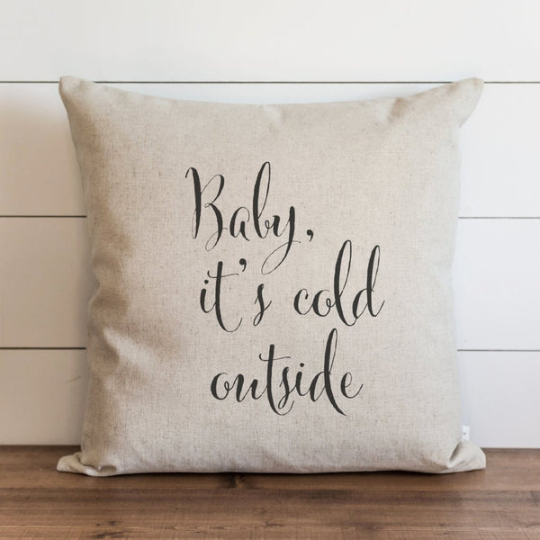 Baby It's Cold Outside Pillow Cover. - Porter Lane Home