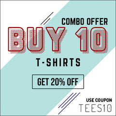 BUY 10 GET 20% OFF CODE TEES10