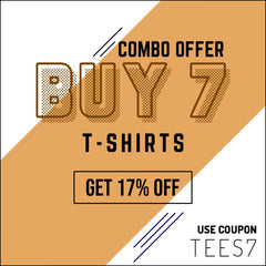BUY 7 GET 17% OFF CODE TEES7