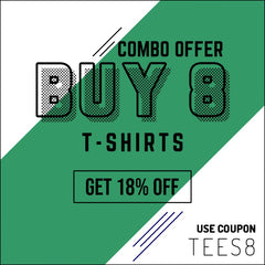 BUY 8 GET 18% OFF CODE TEES8