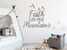 Faith Can Move Mountains Wall Decals - Rebels and Roses Boutique