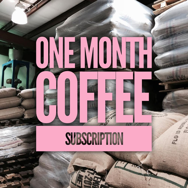 1 Month Coffee Subscription