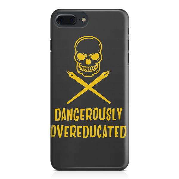 Dangerously overeducated design Apple Iphone 7 Plus  printed back cover