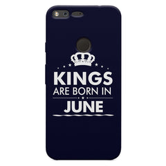 Kings are born in June design    Google Pixel XL hard plastic printed back cover