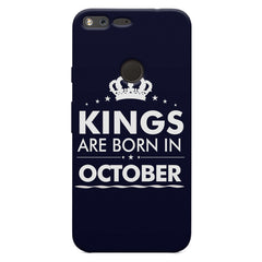 Kings are born in October design    Google Pixel XL hard plastic printed back cover