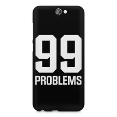 99 problems quote design    HTC One A9 hard plastic printed back cover