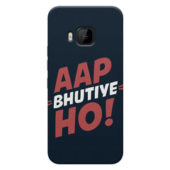 Aap Bhutiye Ho quote design HTC One M9 printed back cover