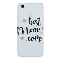 Best Mom Ever Design Oppo F7 hard plastic all side printed back cover