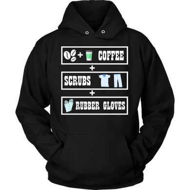 Funny Coffee, Scrubs and Gloves Nurse Life Hoodie