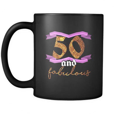 50th Birthday Fifty and Fabulous B Day Party Black 11oz Mug