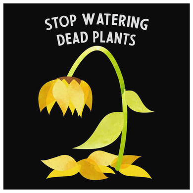 Plant Lover, Stop Watering Dead Plants Canvas