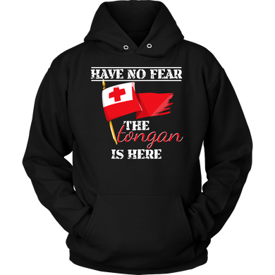 Tonga, Funny Have No Fear The Tongan Is Here Flag Hoodie