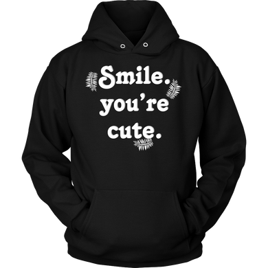 Smile You're Cute Inspirational Motivational Quote Hoodie