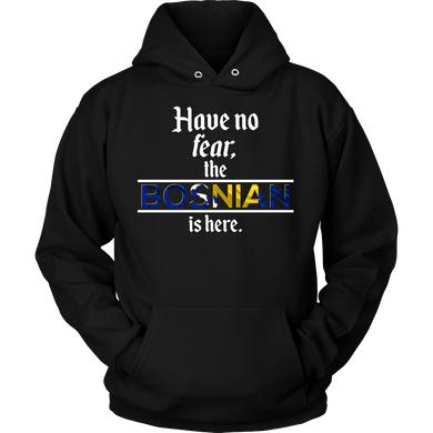 Bosnia Here Have No Fear World Flag Hoodie