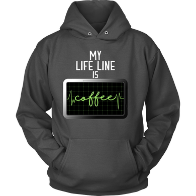 Funny Hoodie - My Life Line is Coffee quote design