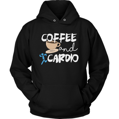 Coffee And Cardio Novelty Hoodie For Coffee Lovers