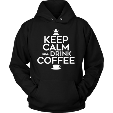 Keep Calm and Drink Coffee Novelty Hoodie For Coffee Lovers