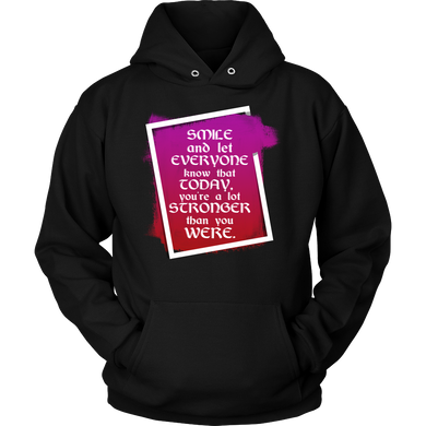 Smile and Let Everyone Know Inspirational Motivational Hoodie