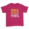 Immersive as F#$% - Kids Youth T-Shirt Red