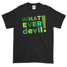 "Load image into Gallery viewer, ""Whatever devil!"" Shades Green"