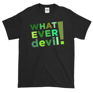 """Whatever devil!"" Shades Green"