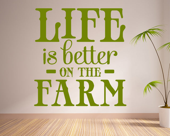 Farm Quote Decal Vinyl Wall Sticker
